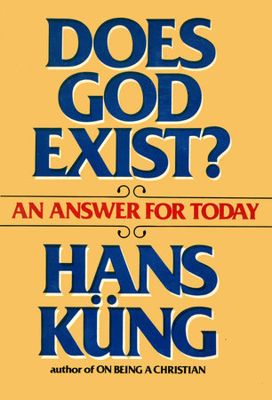 Does God Exist by Hans Kung