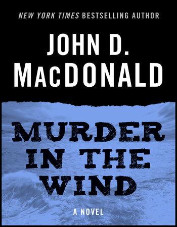 Murder in the Wind by John D. MacDonald