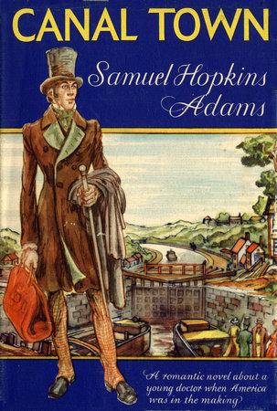 Canal Town by Samuel Hopkins Adams