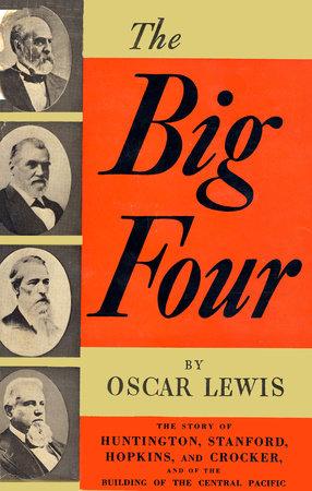 Big Four by Oscar Lewis