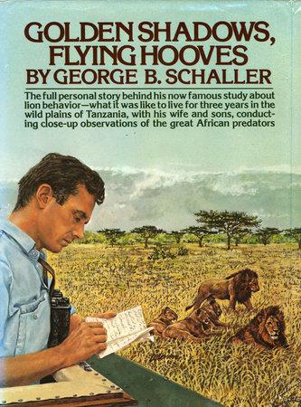 Golden Shadows by George B. Schaller