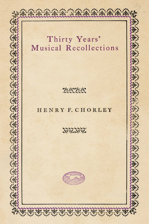 Thirty Years' Musical Recollections by Ernest Newman