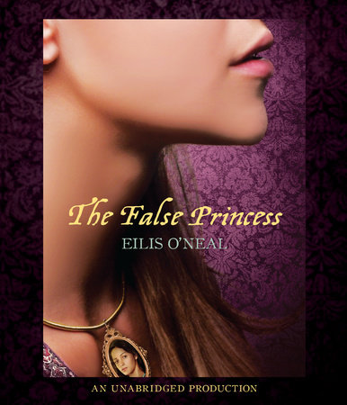 The False Princess by Eilis O'Neal