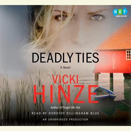Deadly Ties by Vicki Hinze