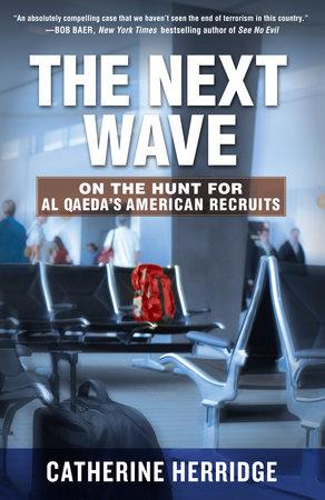 The Next Wave by Catherine Herridge