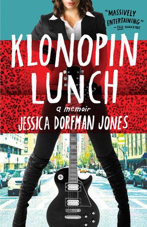 Klonopin Lunch by Jessica Dorfman Jones