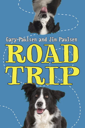 Road Trip by Gary Paulsen and Jim Paulsen