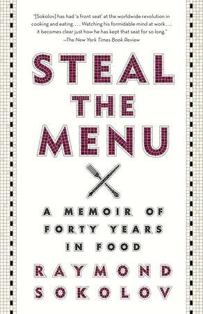 Steal the Menu by Raymond Sokolov