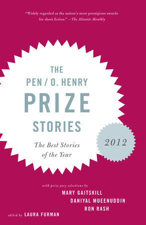 The PEN/O. Henry Prize Stories 2012 by