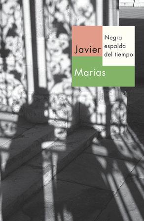 Negra espalda del tiempo by Javier Marías