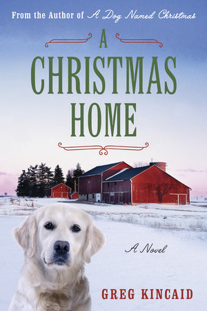 A Christmas Home by Greg D. Kincaid