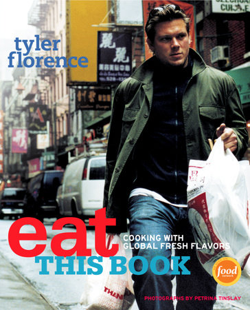 Eat This Book by Tyler Florence