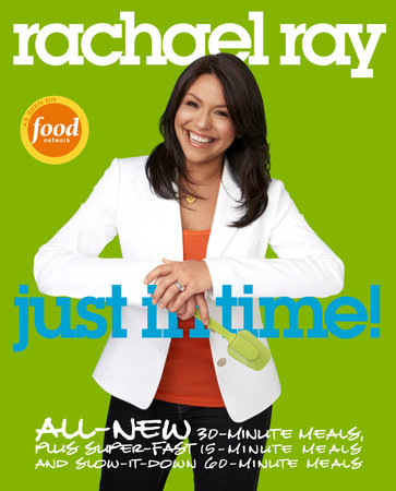 Rachael Ray: Just in Time by Rachael Ray