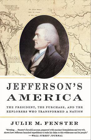 Jefferson's America by Julie M. Fenster