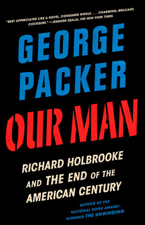 Our Man by George Packer