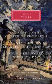 Journey to the Center of the Earth, Twenty Thousand Leagues Under the Sea, Round the World in Eighty Days