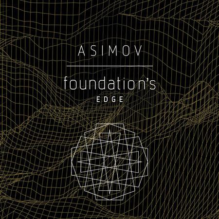 Foundation's Edge by Isaac Asimov