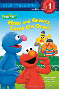 Elmo and Grover, Come on Over (Sesame Street)