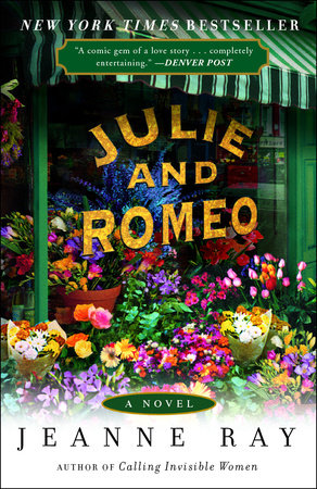 Julie and Romeo by Jeanne Ray