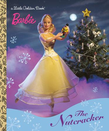 Barbie: The Nutcracker by Golden Books