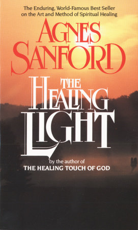 The Healing Light by Agnes Sanford