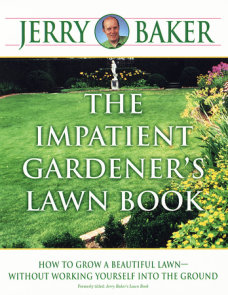 The Impatient Gardener's Lawn Book