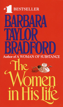 Women in His Life by Barbara Taylor Bradford