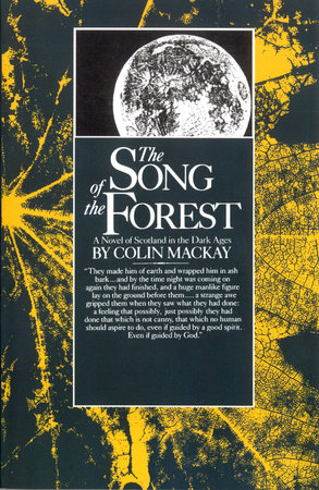 Song of the Forest by Colin Mackay