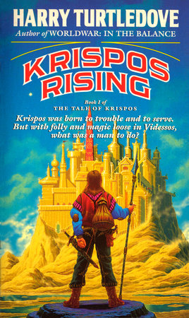Krispos Rising (The Tale of Krispos, Book One) by Harry Turtledove