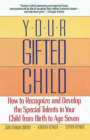 Your Gifted Child by Joan Franklin Smutny
