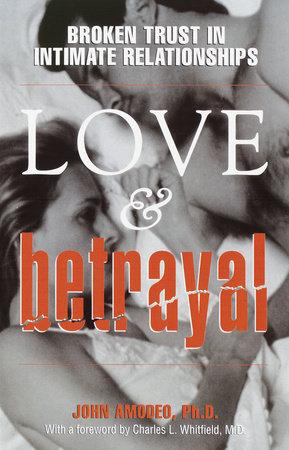 Love & Betrayal by John Amodeo