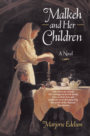 Malkeh and Her Children by Marjorie Edelson