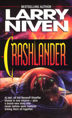 Crashlander by Larry Niven