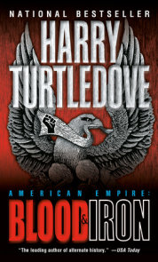 Blood and Iron (American Empire, Book One)