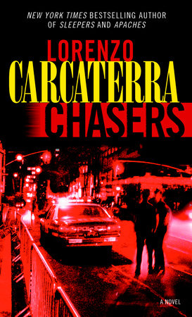 Chasers by Lorenzo Carcaterra