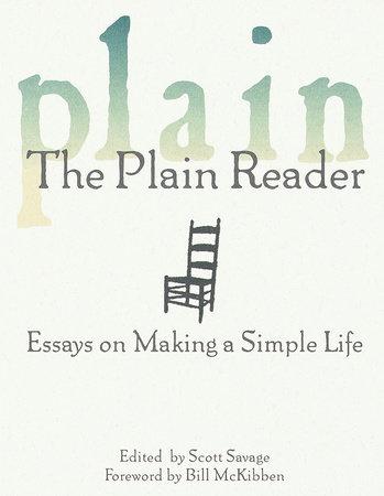 The Plain Reader by Scott Savage