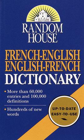 Random House French-English English-French Dictionary by Random House