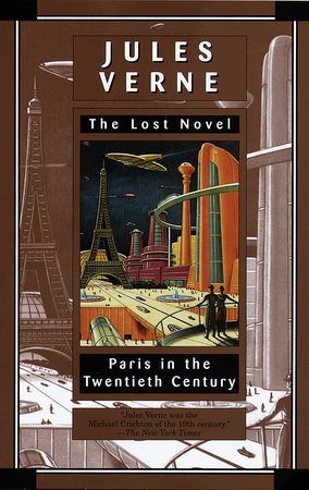 Paris in the Twentieth Century by Jules Verne