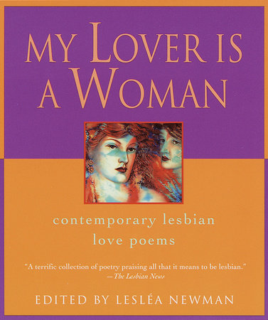 My Lover Is a Woman by Leslea Newman