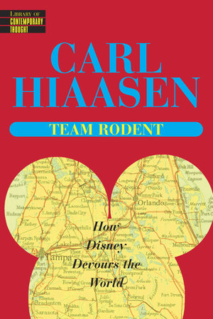 Team Rodent by Carl Hiaasen