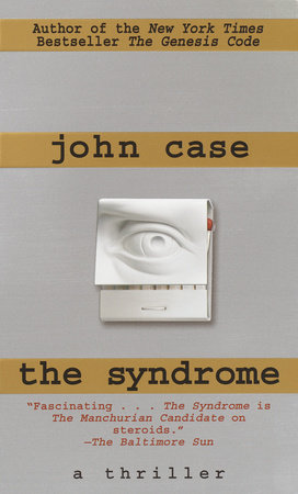 The Syndrome by John Case