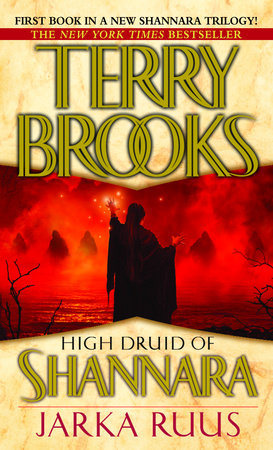 High Druid of Shannara: Jarka Ruus by Terry Brooks
