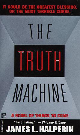 The Truth Machine by James L. Halperin