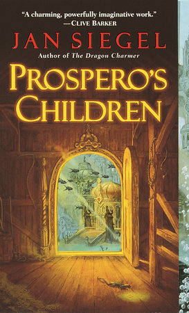 Prospero's Children by Jan Siegel