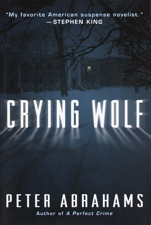 Crying Wolf by Peter Abrahams