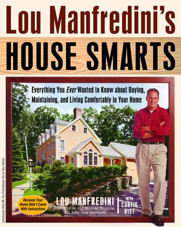 Lou Manfredini's House Smarts by Lou Manfredini