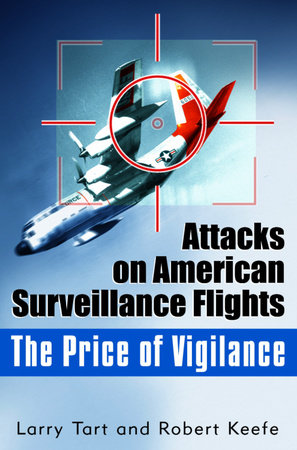 The Price of Vigilance by Larry Tart and Robert Keefe