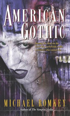 American Gothic by Michael Romkey