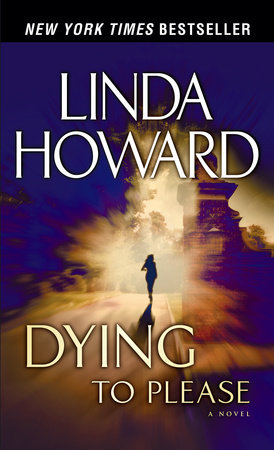 Dying to Please by Linda Howard