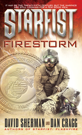 Starfist: Firestorm by David Sherman and Dan Cragg